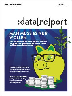 Titelblatt des Datareport 1 / 2020. Als Motiv ist ein grünes Sparschwein zu sehen, das eine Brille auf hat. Der Ringelschwanz sieht aus wie eine wachsende Pflanze. Vor dem Schwein befinden sich mehrere Stapel Münzen. Der Titel lautet